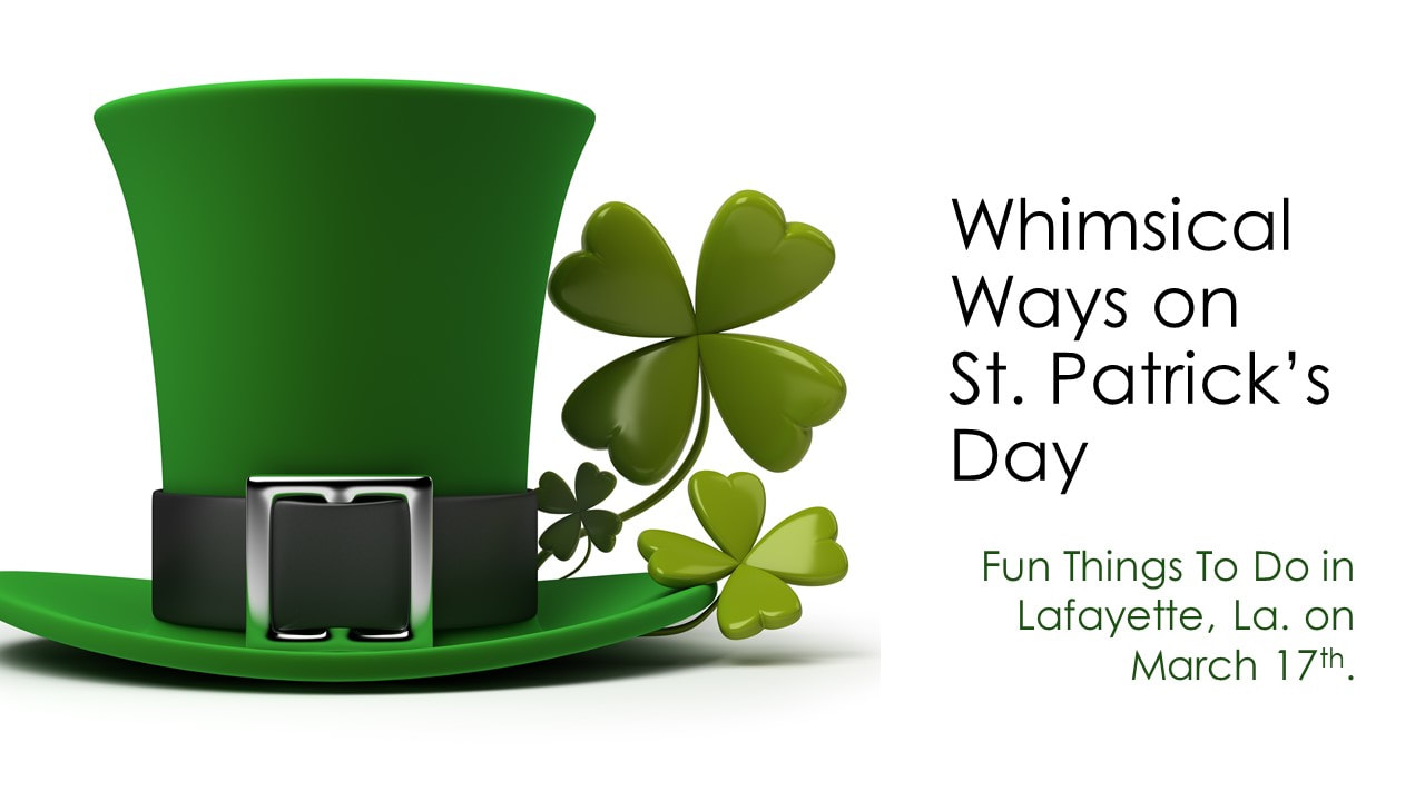 St Patricks Day hat and clover with date of St Patty's Day - gated apartment communities in lafayette louisiana